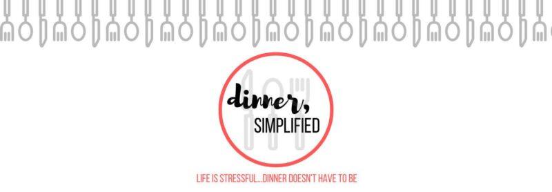 Dinner Simplified